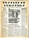 Volume 5, Issue 17 - April 10, 1970 by Institute Inklings Staff